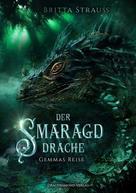 Britta Strauss: Der Smaragddrache ★★★★
