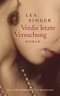 Lea Singer: Verdis letzte Versuchung ★★★★