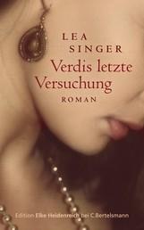 Verdis letzte Versuchung - Roman