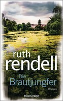 Ruth Rendell: Die Brautjungfer ★★★