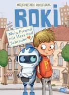 Andreas Hüging: ROKI - Mein Freund mit Herz und Schraube ★★★★★