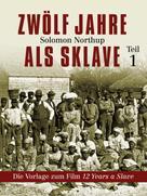 Solomon Northup: Zwölf Jahre als Sklave ★★★★