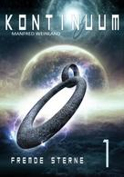 Manfred Weinland: KONTINUUM Band 1: FREMDE STERNE ★★★★