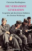 Christian Hardinghaus: Die verdammte Generation ★★★★
