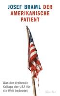Josef Braml: Der amerikanische Patient ★★★