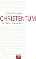 Richard Reschika: Christentum ★★★