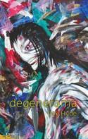 Jek Hyde: degenerama