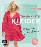 Janika Böhm: Traumhafte Kleider – Nähen für jeden Anlass ★