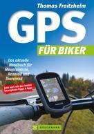 Thomas Froitzheim: GPS für Biker