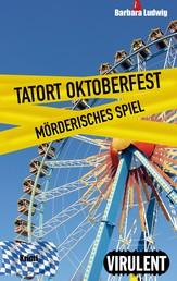 Tatort Oktoberfest