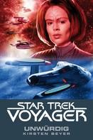 Kirsten Beyer: Star Trek - Voyager 6: Unwürdig ★★★★★