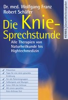 Wolfgang Franz: Die Knie-Sprechstunde