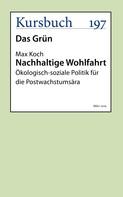 Prof. Dr. Max Koch: Nachhaltige Wohlfahrt