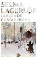 Selma Lagerlöf: La saga de Gösta Berling