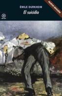 Emile Durkheim: El suicidio