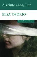 Elsa Osorio: A veinte años, Luz