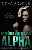 Mia Kingsley: Entführt vom wilden Alpha ★★★★