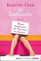 Kerstin Gier: Die Laufmasche ★★★★