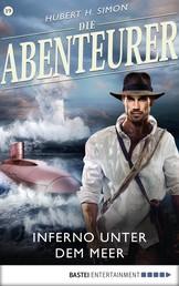 Die Abenteurer - Folge 19 - Inferno unter dem Meer