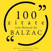 100 Zitate von Honoré de Balzac - Sammlung 100 Zitate