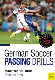 German Soccer Passing Drills - More than 100 Drills from the Pros
