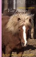 Christa Ludwig: Hufspuren: Vier Beine für Christina ★★★