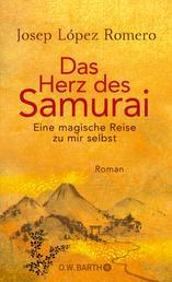 Das Herz des Samurai - Eine magische Reise zu mir selbst