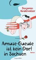 Benjamin Kindervatter: Amuse-Gueule ist kein Dorf in Sachsen ★★★★