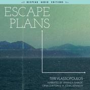 Escape Plans (Unabridged)