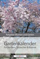 : Gartenkalender - Hecken Sträucher und Gehölze ★★★