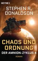 Stephen R. Donaldson: Chaos und Ordnung ★★★★★