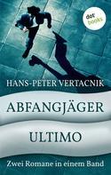 Hans-Peter Vertacnik: Abfangjäger & Ultimo ★★★★