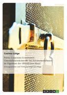 Cosima Lütge: Public Corporate Governance. Unternehmenskontrolle bei Privatunternehmen im Eigentum der öffentlichen Hand