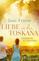 Jani Friese: Liebe in der Toskana ★★★★