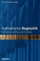 Gerhard Ludwig Müller: Katholische Dogmatik
