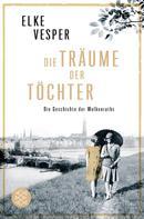 Elke Vesper: Die Träume der Töchter ★★★★★