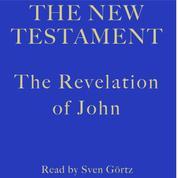 The Revelation of John - The New Testament
