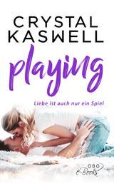 Playing - Liebe ist auch nur ein Spiel