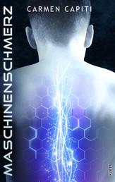 Maschinenschmerz - Teil 2 der Maschinen-Trilogie