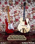 Barry Marloff: The Jazz Handbook For The Rock Guitarist