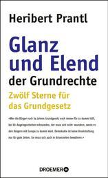 Glanz und Elend der Grundrechte - Zwölf Sterne für das Grundgesetz