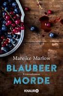 Mareike Marlow: Blaubeermorde ★★★★