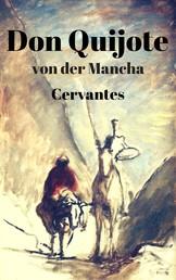 Don Quijote von der Mancha - Teil I und II mit 24 Illustrationen