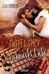 Sweet & Spicy: So schmeckt Liebe