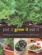 Kathryn Hawkins: Pot It, Grow It, Eat It