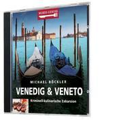 Mords-Genuss: Venedig & Veneto - Kriminell-kulinarische Exkursion