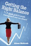 Alison McGrath: Getting the Right Balance