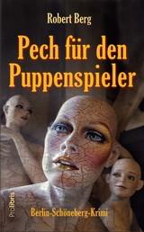 Pech für den Puppenspieler - Berlin-Schöneberg-Krimi