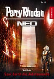 Perry Rhodan Neo 102: Spur durch die Jahrtausende - Staffel: Die Methans 2 von 10