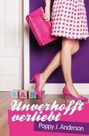 Poppy J. Anderson: Unverhofft verliebt ★★★★★